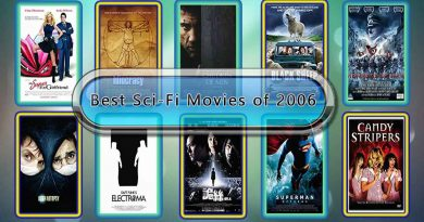 Best Sci-Fi Movies of 2006: Unwrapped Official Best 2006 Sci-Fi Films