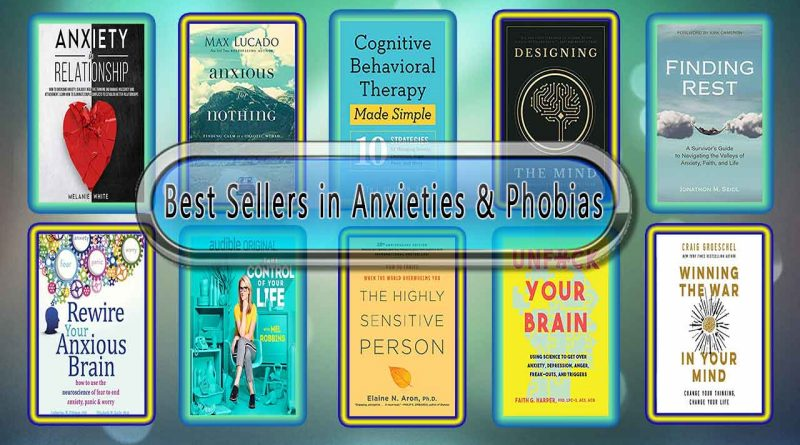 Top 10 Must Read Anxieties & Phobias Best Selling Books