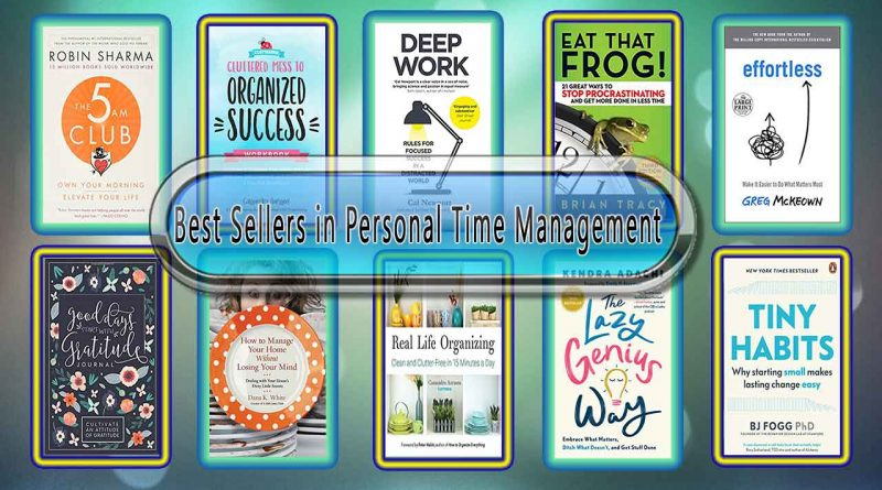 Top 10 Must Read Personal Time Management Best Selling Books
