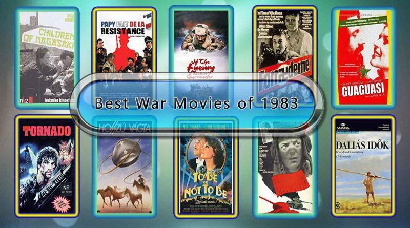 Best War Movies of 1983: Unwrapped Official Best 1983 War Films