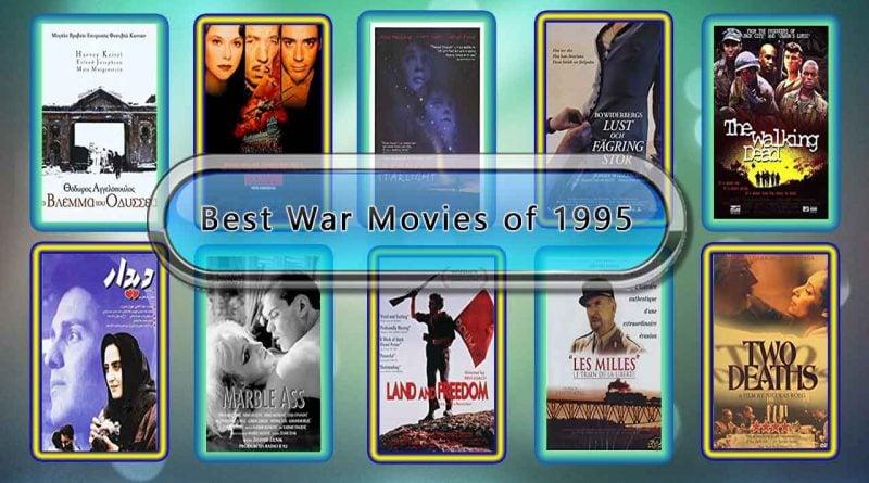 Best War Movies of 1995: Unwrapped Official Best 1995 War Films