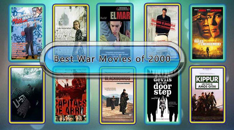 Best War Movies of 2000: Unwrapped Official Best 2000 War Films