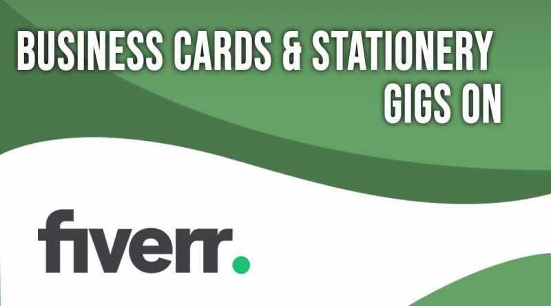 The Best Business Cards & Stationery on Fiverr