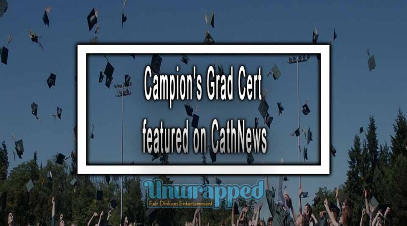https://www.australiaunwrapped.com/campions-grad-cert-featured-on-cathnews/