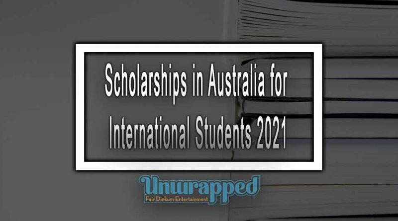 Scholarships in Australia for International Students 2021