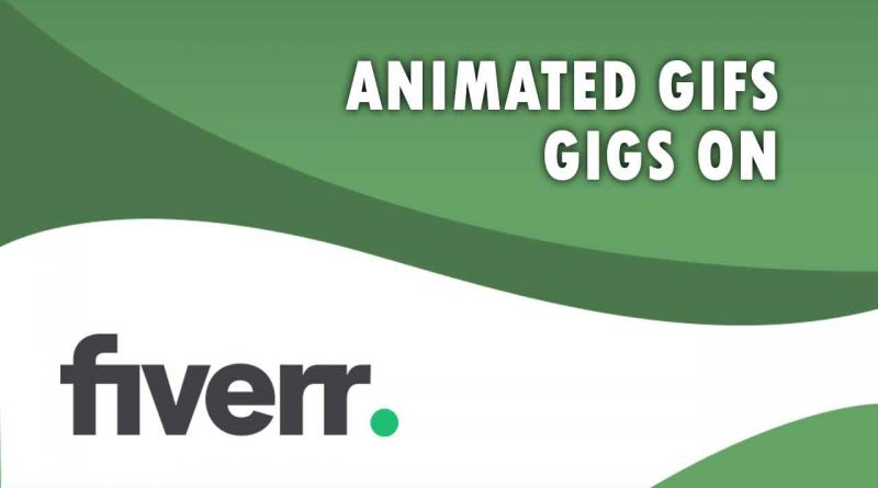 The Best Animated GIFs on Fiverr