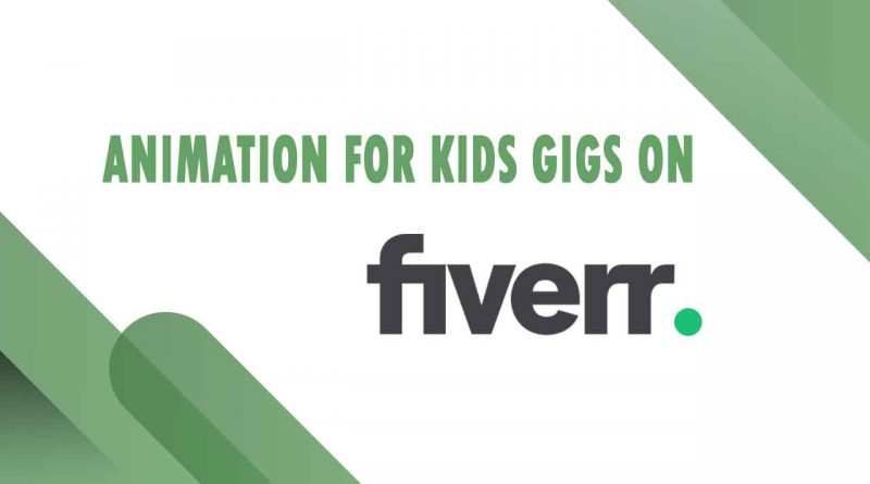 The Best Animation for Kids on Fiverr