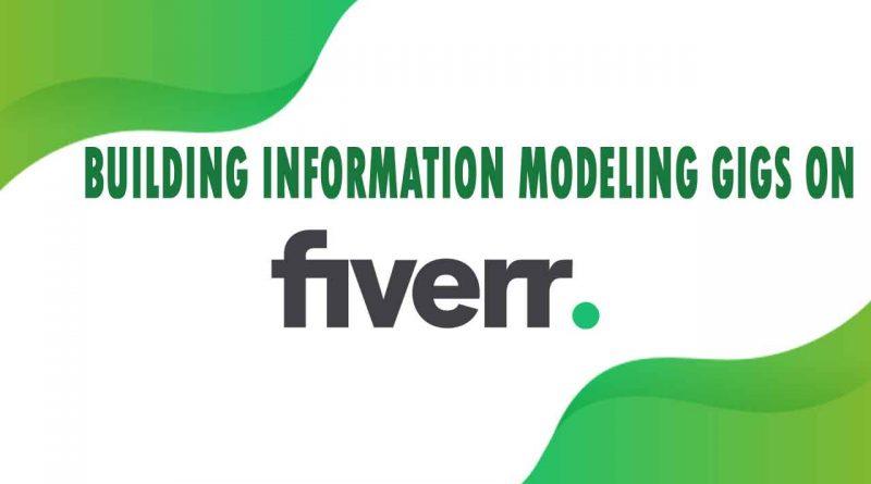 The Best Building Information Modeling on Fiverr