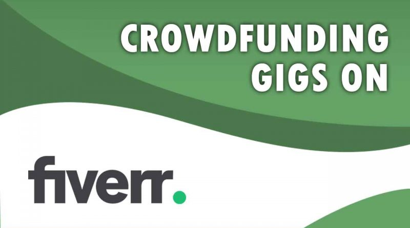 The Best Crowdfunding on Fiverr