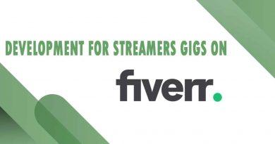 The Best Development for Streamers on Fiverr