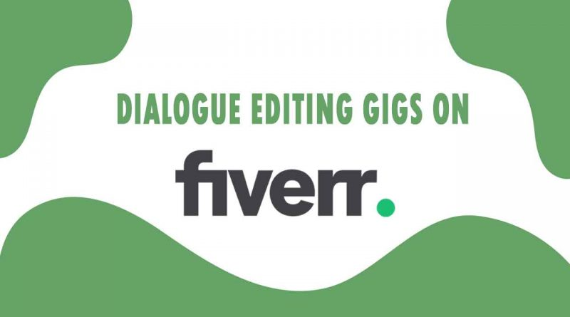 The Best Dialogue Editing on Fiverr