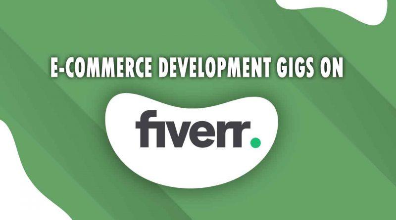 The Best E-Commerce Development on Fiverr