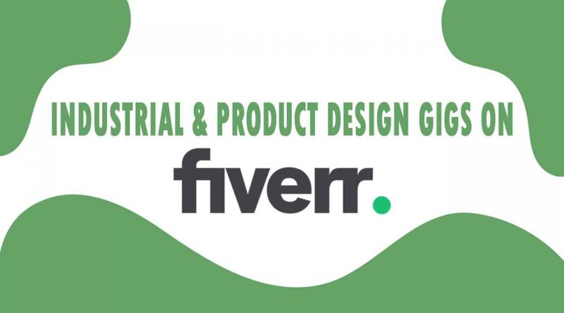 The Best Industrial & Product Design on Fiverr
