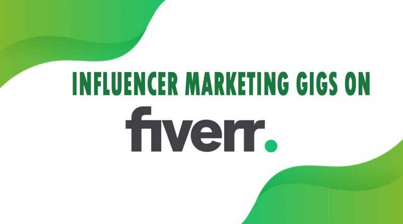 The Best Influencer Marketing on Fiverr