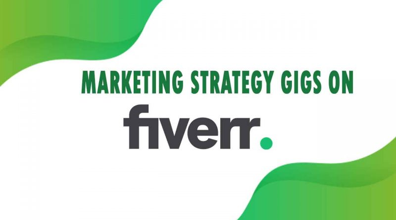 The Best Marketing Strategy on Fiverr