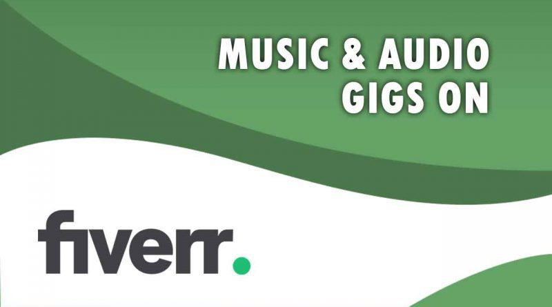 The Best Music & Audio on Fiverr