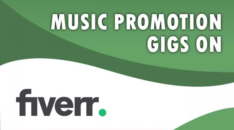 The Best Music Promotion on Fiverr