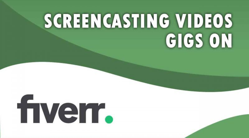 The Best Screencasting Videos on Fiverr