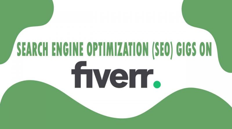 The Best Search Engine Optimization (SEO) on Fiverr