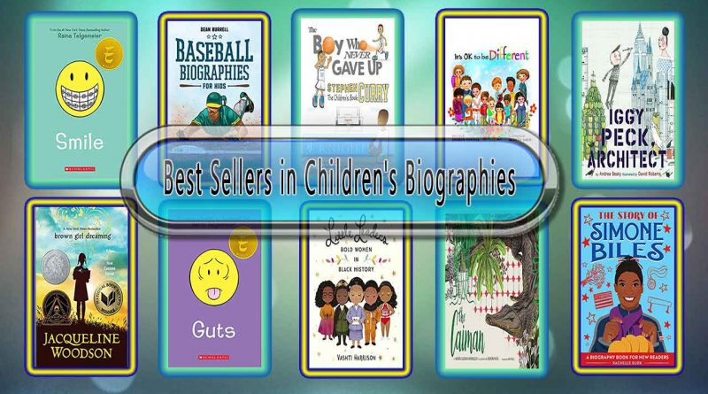 Top 10 Must Read Biographies Best Selling Kids Novels