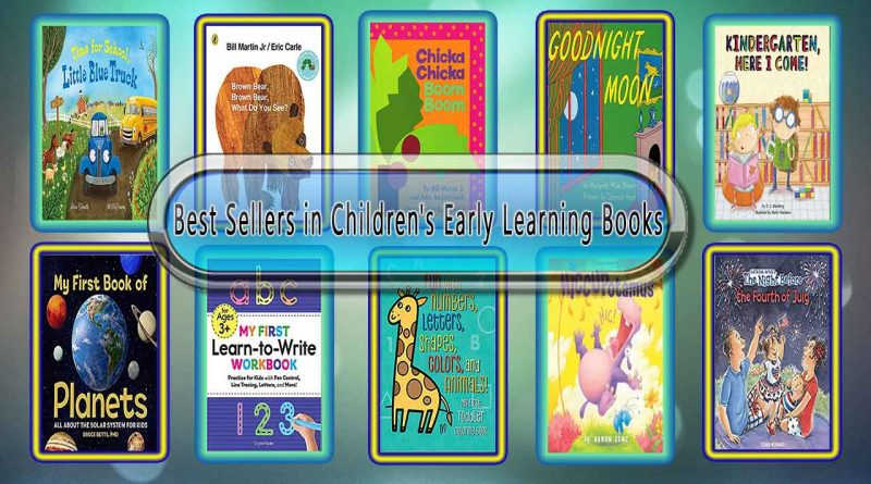 Top 10 Must Read Early Learning Best Selling Kids Novels