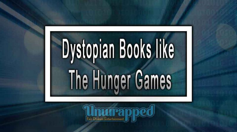 Dystopian Books like the Hunger Games