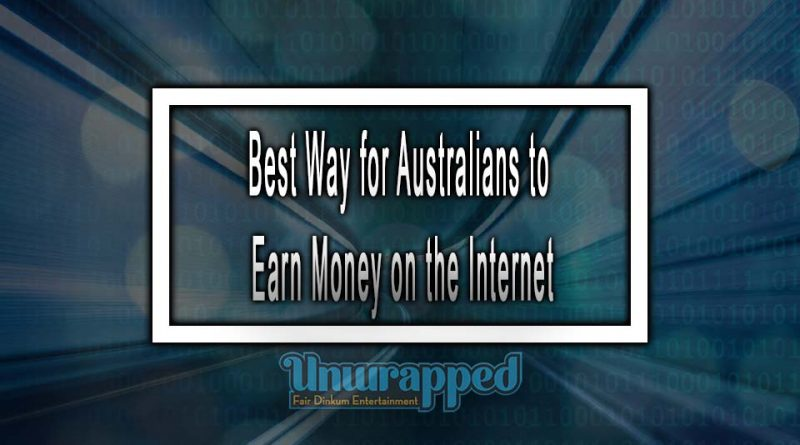 Best Way for Australians to Earn Money on the Internet