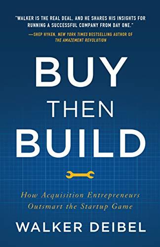 Buy Then Build