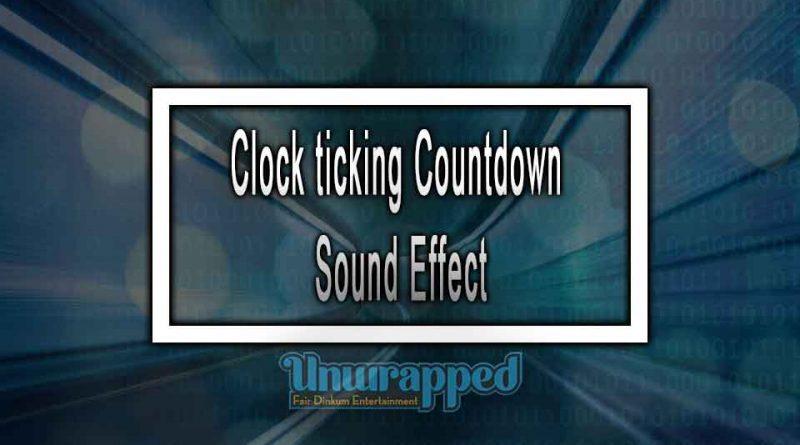 Clock ticking Countdown Sound Effect
