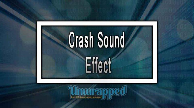 Crash Sound Effect