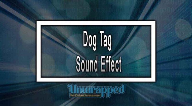 Dog Tag Sound Effect