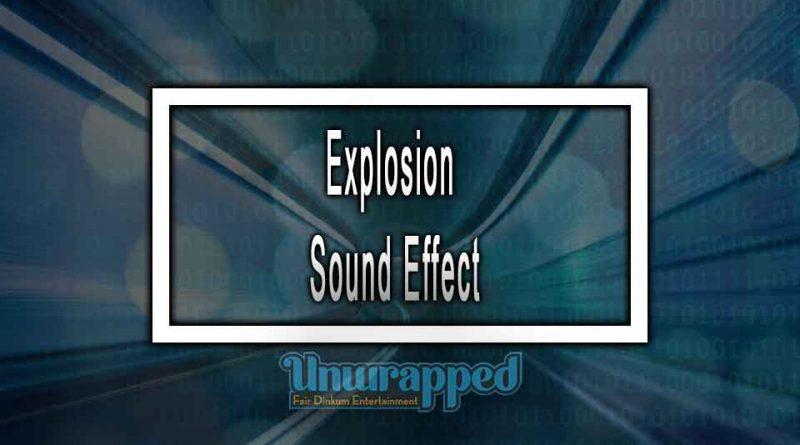 Explosion Sound Effect
