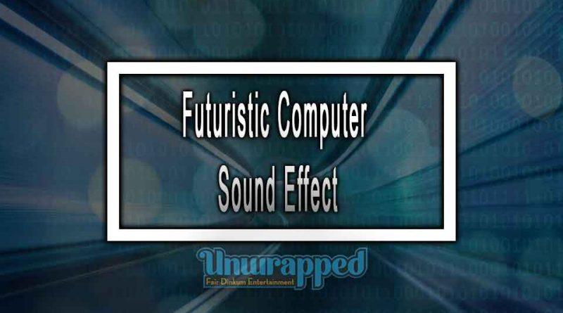 Futuristic Computer Sound Effect