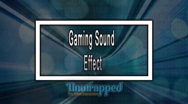 Gaming Sound Effect