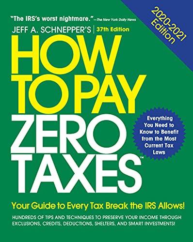 How to Pay Zero Taxes, 2020-2021