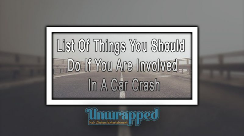 List Of Things You Should Do If You Are Involved In A Car Crash