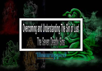 Overcoming and Understanding The Sin of Lust