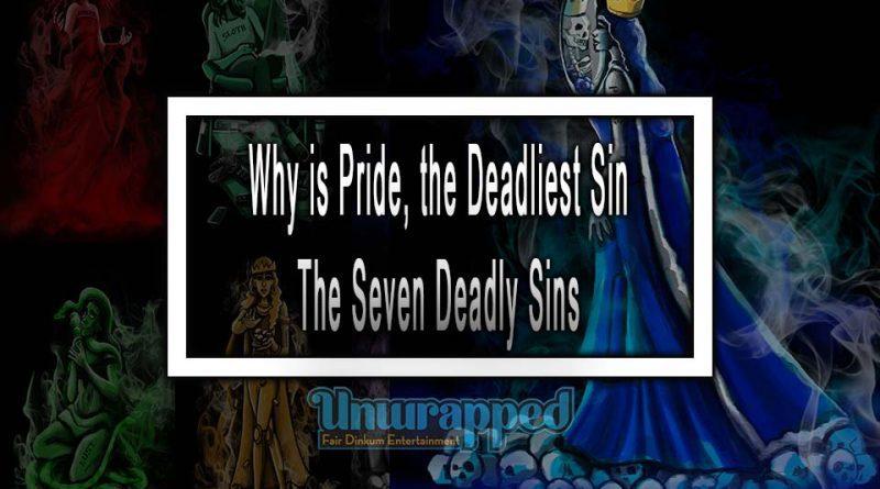 Pride The Seven Deadly Sins