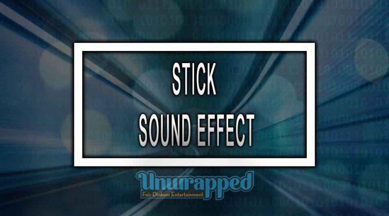 STICK SOUND EFFECT
