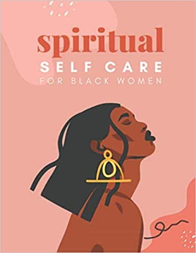 Spiritual Self Care for Black Women