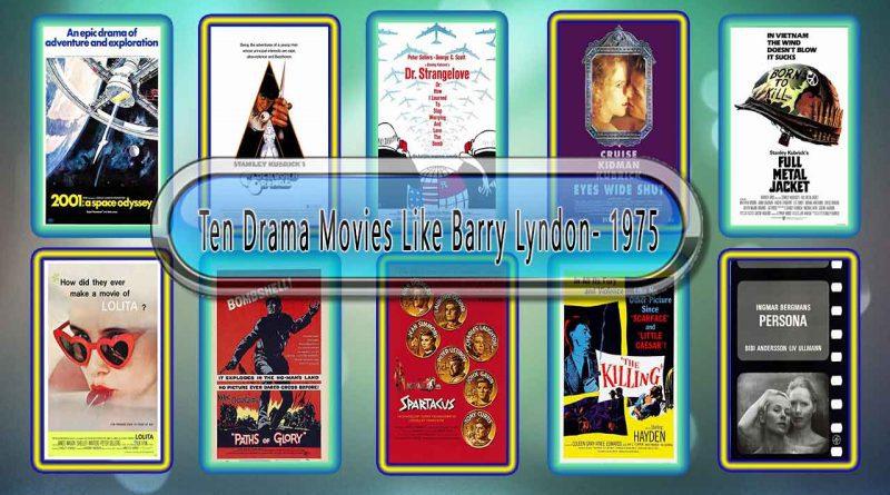 Ten Drama Movies Like Barry Lyndon 1975