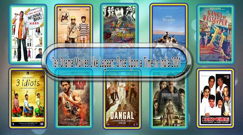 12 Ten Drama Movies Like Lagaan: Once Upon a Time in India 2001