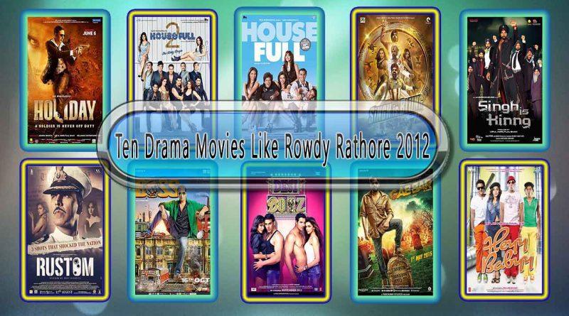 Ten Drama Movies Like Rowdy Rathore (2012)