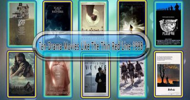Ten Drama Movies Like The Thin Red Line 1998
