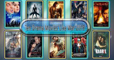 Ten Drama Movies Like War 2019