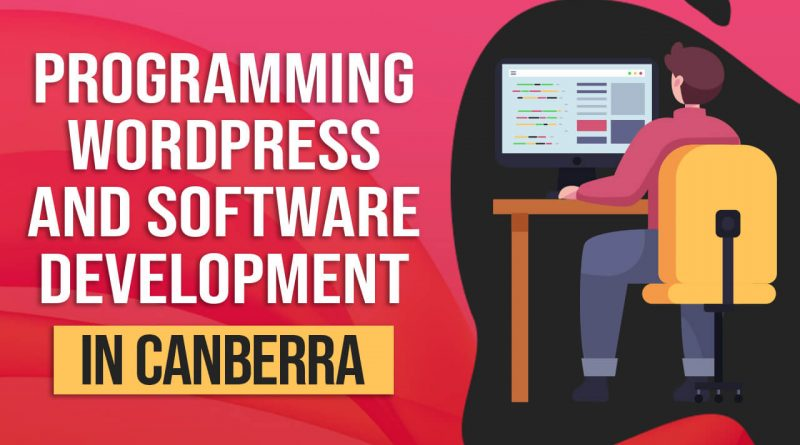 Programming, WordPress And Software Development in Canberra