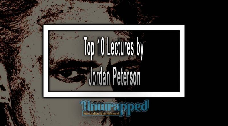 Top 10 Lectures by Jordan Peterson