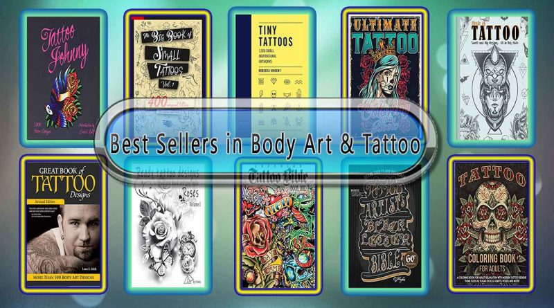 Top 10 Must Read Body Art & Tattoo Best Selling Books