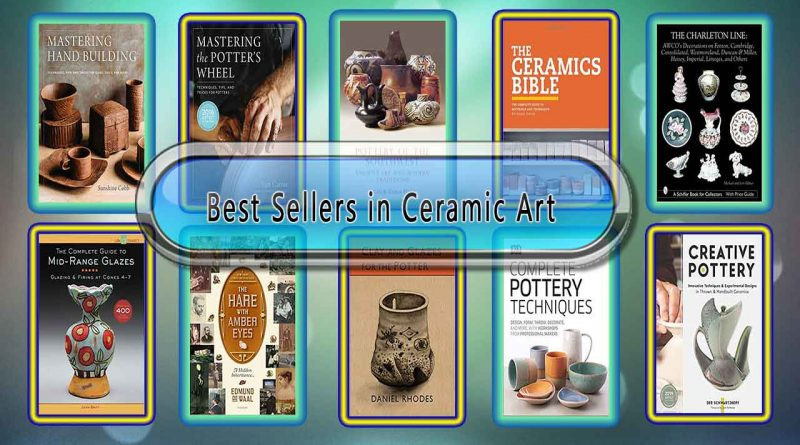 Top 10 Must Read Ceramic Art Best Selling Books