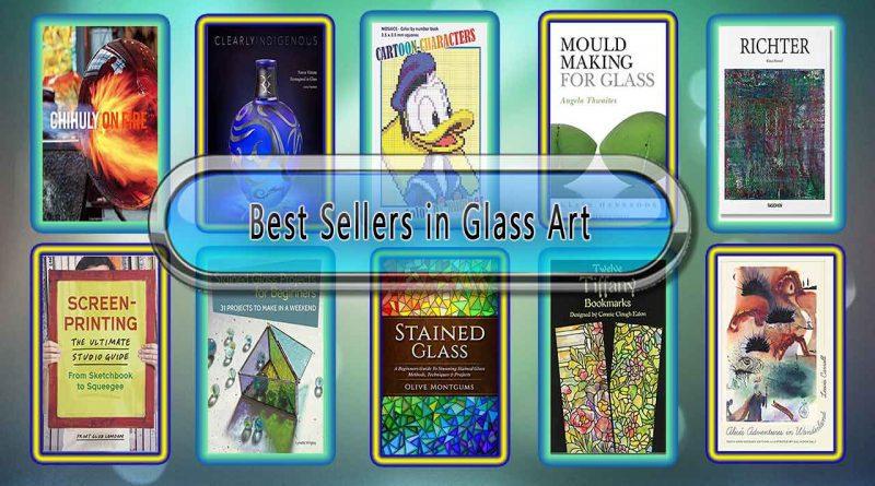 Top 10 Must Read Glass Art Best Selling Books